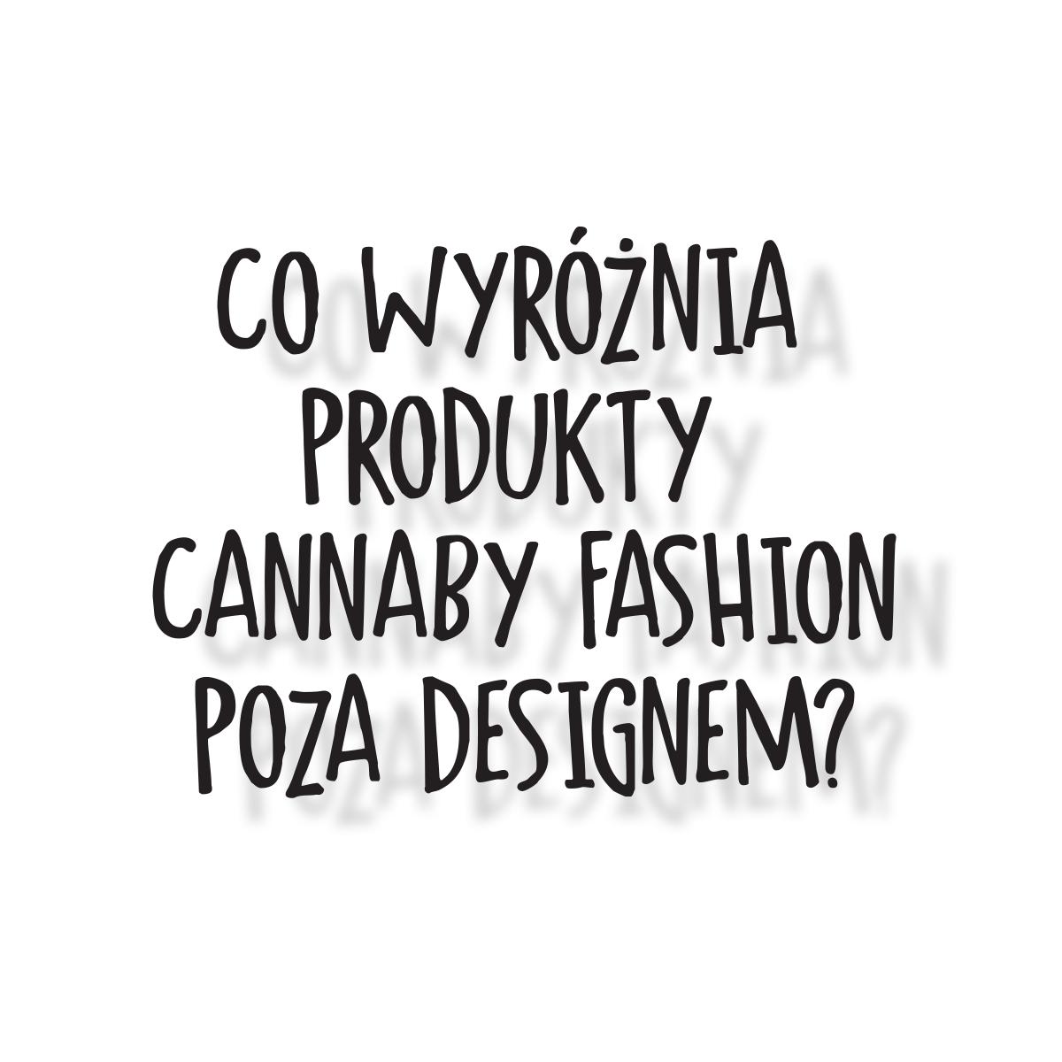 co wyróżnia modele Cannaby Fashion?